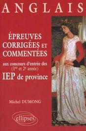 Anglais Epreuves Corrigees Et Commentees Aux Concours D'Entree Des 1re Et 2e Annees Iep De Province - Intérieur - Format classique