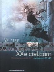 Xxe Ciel.Com T.3 ; Memoires 20 00 - Intérieur - Format classique