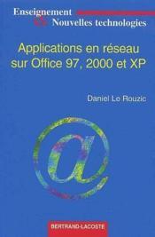 Applications en réseau sur Office 97, 2000 et XP - Couverture - Format classique