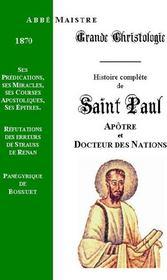 Grande Christologie Histoire Complete De Saint Paul - Couverture - Format classique