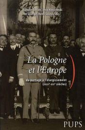 La pologne et l'europe. du partage à l'élargissement - Intérieur - Format classique