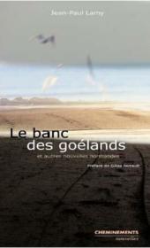 Le banc des goélands et autres nouvelles normandes - Couverture - Format classique