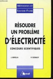 Resoudre un probleme d electricite - Couverture - Format classique