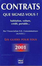 Contrats : que signez-vous ? ; habitation, voiture, crédit, portable... - Intérieur - Format classique