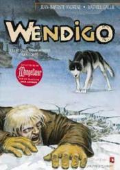 Wendigo t.1 ; les hommes sont toujours guidés par les légendes - Couverture - Format classique