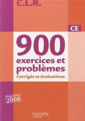 Mathématiques ; 900 exercices et problèmes ; CE ; corrigés (édition 2010) - Couverture - Format classique