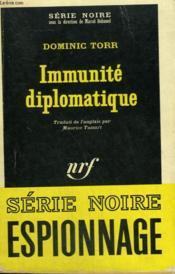 Immunite Diplomatique. Collection : Serie Noire N° 1129 - Couverture - Format classique