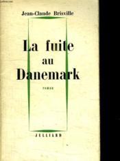 La Fuite Au Danemark. - Couverture - Format classique