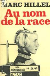 Au Nom De La Race. - Couverture - Format classique
