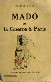 Mado Ou La Guerre A Paris. - Couverture - Format classique