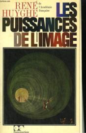 Les Puissances De L'Image. Bilan D'Une Psychologie De L'Art. - Couverture - Format classique