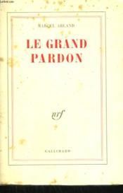 Le Grand Pardon. - Couverture - Format classique
