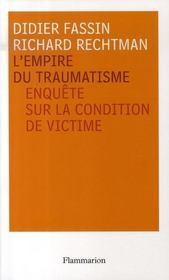 L'empire du traumatisme ; enquête sur la condition de victime - Intérieur - Format classique
