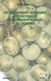 Les organismes auxiliaires entomophages et entomopathogenes en vignoble - Couverture - Format classique