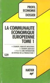 La communauté économique européenne tome 1 - Couverture - Format classique