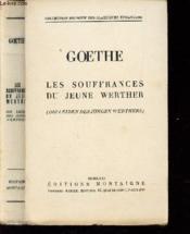 Les Souffrances Du Jeune Werther (Die Leiden Des Jungen Werthers) / Collection Bilingue Des Classiques Etrangers. - Couverture - Format classique