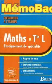 Mathématiques Terminale L; enseignement de specialite ; preparation a l'examen - Couverture - Format classique