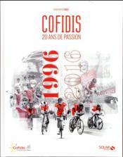 Cofidis, 20 ans de passion ; 1996-2016 - Couverture - Format classique