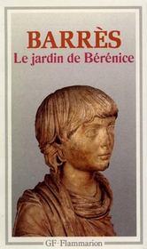 Jardin de berenice (le) - - preface, notes, bibliographie, chronologie **** - Intérieur - Format classique