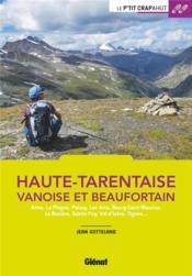 Haute-Tarentaise ; Vanoise et Beaufortain (2e édition) - Couverture - Format classique