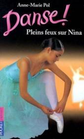 Danse ! T.6 ; pleins feux sur Nina - Couverture - Format classique