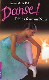 Danse ! T.6 ; pleins feux sur Nina - Intérieur - Format classique