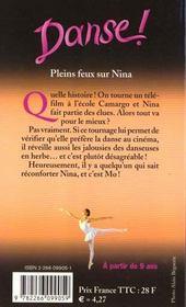 Danse ! T.6 ; pleins feux sur Nina - 4ème de couverture - Format classique