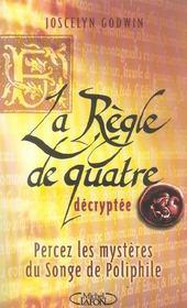 La regle de quatre decryptee du professeur joscelyn godwin - Intérieur - Format classique