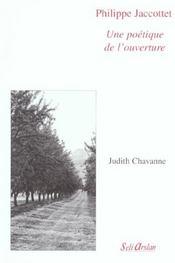 Poetique De L'Ouverture (Une) Philippe Jaccottet - Intérieur - Format classique