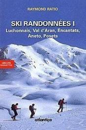 Ski Randonnees I Luchonnais, Val Daran, Encantats, Aneto, Posets - Couverture - Format classique