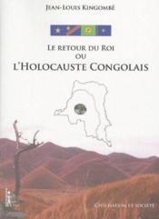 Le retour du roi ou l'holocauste congolais - Couverture - Format classique