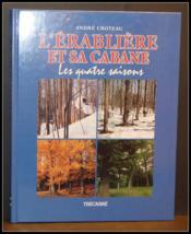 L'erabliere et sa cabane ; les quatre saisons - Couverture - Format classique