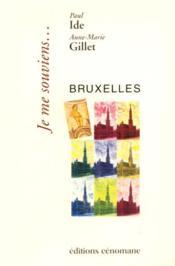 Je me souviens...Bruxelles - Couverture - Format classique