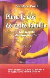 Les secrets du clan familial t.1 ; plein le dos de cette famille - Intérieur - Format classique