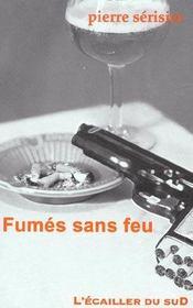 Fumes sans feu - Intérieur - Format classique