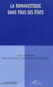 La romanistique dans tous ses états - Couverture - Format classique