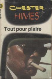 Collection La Poche Noire. N°42 Tout Pour Plaire. - Couverture - Format classique