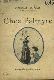 Chez Palmyre. Collection : Une Heure D'Oubli N° 28 - Couverture - Format classique
