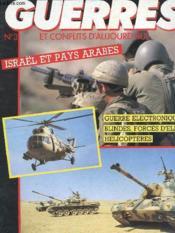 Revue Guerres Et Conflits D'Origine N° 3 - Israel Et Pays Arabes - Guerre Electronique - Blindes - Forces D'Elite - Helicoptere - Couverture - Format classique