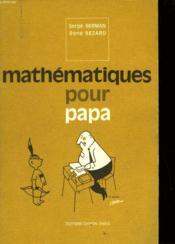 Mathematiques Pour Papa - Couverture - Format classique