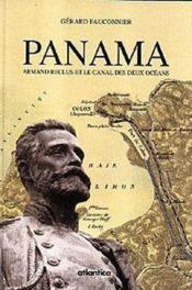 Panama armand reclus et le canal des deux oceans - Couverture - Format classique