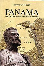 Panama armand reclus et le canal des deux oceans - Intérieur - Format classique
