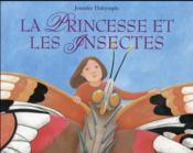 La princesse et les insectes - Couverture - Format classique