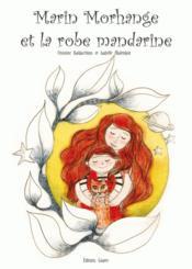 Marin Morhange et la robe mandarine - Couverture - Format classique