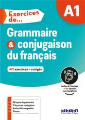 Exercices de grammaire & conjugaison du français ; A1 - Couverture - Format classique