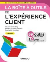 La boîte à outils ; de l'expérience client (2e édition) - Couverture - Format classique