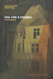 Une cité à Chaillot - Couverture - Format classique