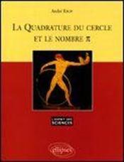 La Quadrature Du Cercle Et Le Nombre Pi No29 - Couverture - Format classique