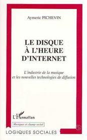 Le Disque A L'Heure D'Internet - Intérieur - Format classique