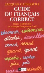 Guide du français correct ; pièges et difficultés de la langue française de A à Z - Intérieur - Format classique
